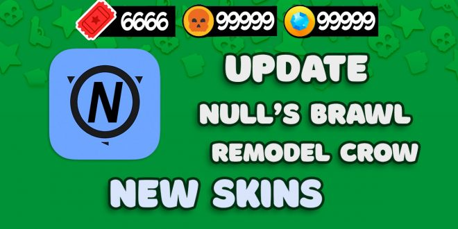 Null's Brawl update with new skins + remodel Crow